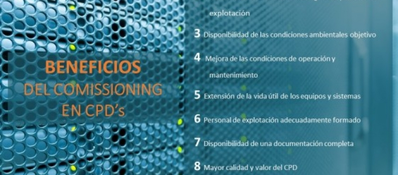 Beneficios del Commissioning en CPD's