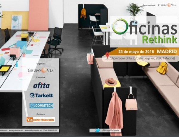 Rethink Offices – Madrid, 24 Avril 2018