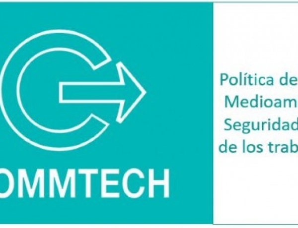 Commtech – Policy on Quality, Environment and Occupational Health and Safety